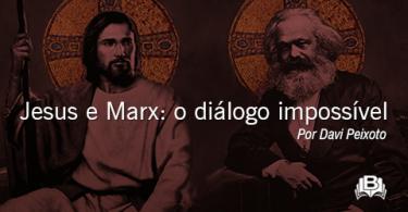 Jesus e Marx: o diálogo impossível