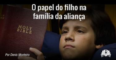 O papel do filho na família da aliança