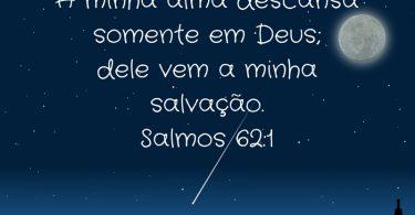 """""""A minha alma descansa em Deus"""""""