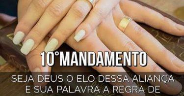 10º Mandamento do Casamento