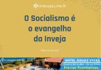 O Socialismo É o Evangelho da Inveja