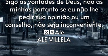 Boa Noite Sigo as vontades de Deus, não… ALE VILLELA